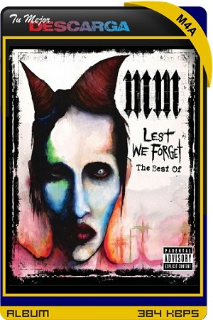 Marilyn Manson - Lest We Forget - The Best Of [2004]
