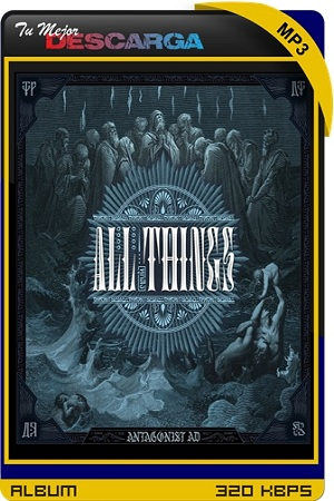 Antagonist A.D. - All Things (EP) [2021] [320kbps]