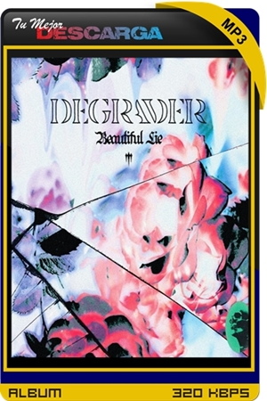 Degrader - Beautiful Lie
