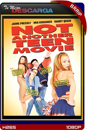 Not Another Teen Movie [2001] [UNRATED] [BRrip~1080p] [x265] [Subtitulado]