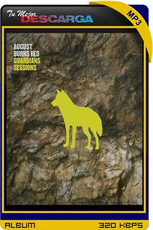 August Burns Red - Guardians Sessions (EP) (2021) [320kbps]