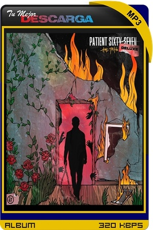 Patient Sixty-Seven - Home Truths (Deluxe Edition) (2021) [320kbps]