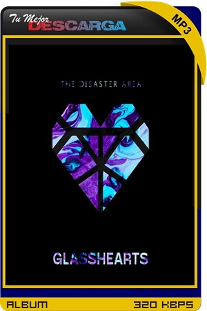 The Disaster Area - Glasshearts (2021) [320kbps]