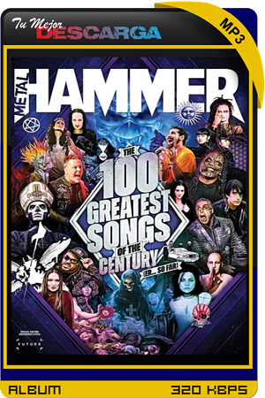 V.A. - Metal Hammer The 100 Greatest Songs of the Century [2021] [320kbps]