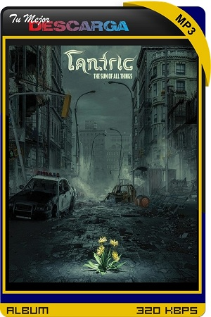 Tantric - The Sum of All Things (2021) [320kbps]