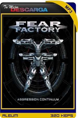 Fear Factory - Aggression Continuum (2021) [320kbps]