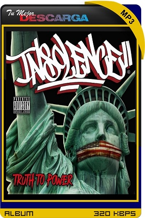 Insolence - Truth To Power (EP) (2021) [320kbps]
