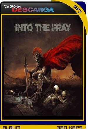 Into The Fray - Into The Fray (2021) [320kbps]