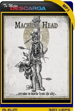 Machine Head - Arrows in Words from the Sky (EP) (2021) [320kbps]