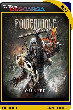 Powerwolf - Call of the Wild (Deluxe Edition) (2021) [3CD] [320kbps]