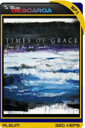 Times Of Grace - Songs of Loss and Separation (2021) [320kbps]