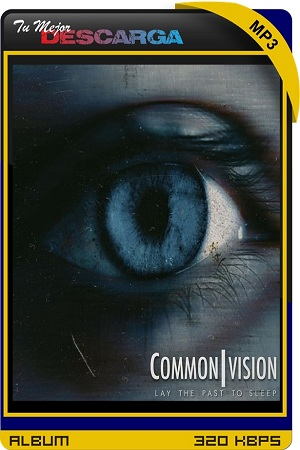 Common Vision - Lay The Past To Sleep (EP) (2021) [320kbps]