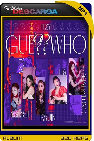 ITZY - GUESS WHO (2021) [320kbps]