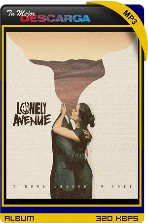 Lonely Avenue - Strong Enough to Fall (EP) (2021) [320kbps]