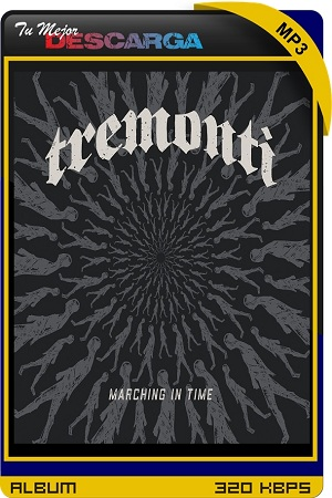 Tremonti - Marching in Time (2021) [320kbps]