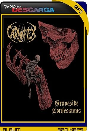 Carnifex - Graveside Confessions (2021) [320kbps]