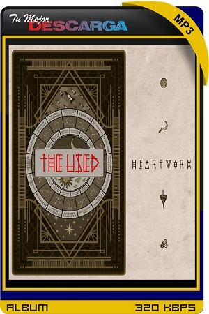 The Used - Heartwork (Deluxe Edition) (2021) [320kbps]