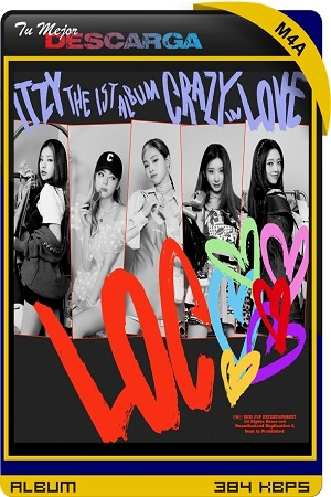 ITZY - CRAZY IN LOVE [M4a~256kbps]