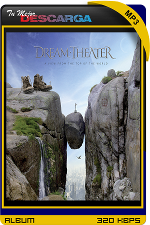 Dream Theater - A View From the Top of the World (2021) [320kbps]